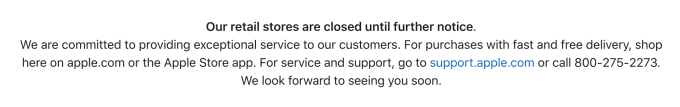 Apple now says its retail stores are closed 'until further notice'